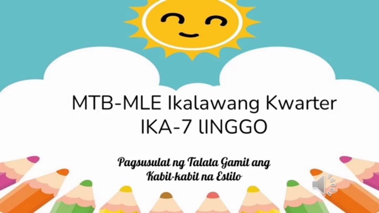 Mtb 2 Quarter 2 Week 7 Pagsulat Ng Talata Sa Kabit Kabit Na Estilo Melc Based Youtube