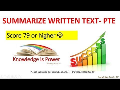 Summarize written text - by 90 scorer in PTE