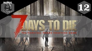 7 DAYS TO DIE | LET'S PLAY | PART 12
