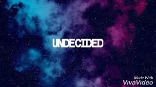 UNDECIDED LYRICS - CHRIS BROWN