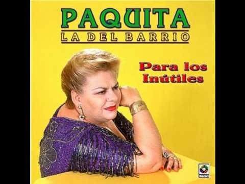 Paquita La Del Barrio: Hombres Malvados