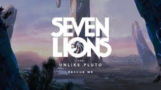 Seven Lions Unlike Pluto Rescue Me