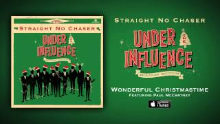 Straight No Chaser - Wonderful Christmastime (feat. Paul McCartney)