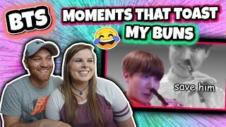bts moments that toast my buns reaction