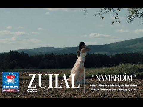 Zuhal - Namerdim [ Official Video © 2016 İber Prodüksiyon ]