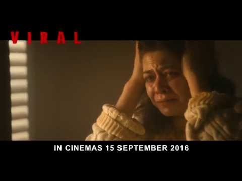 Viral - Official Trailer (In cinemas 15 Sep 2016)