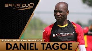 Daniel Tagoe - Kyrgyzstan national football team player!