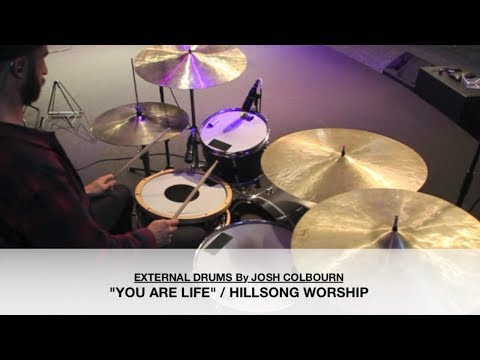 YOU ARE LIFE / HILLSONG WORSHIP / DRUM COVER