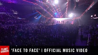 'FACE TO FACE' | Official Planetshakers Music Video
