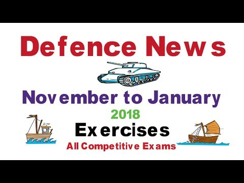 Latest Defence News ( All Army Exercises ) November to January 2018 | All Competitive Exams