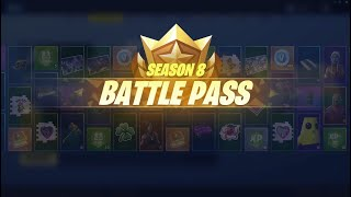 Season 8 Fortnite NEW Battle Pass Overview Official EpicGames Battle Royale
