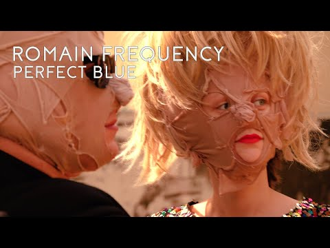 Romain Frequency - Perfect Blue (Official Video)