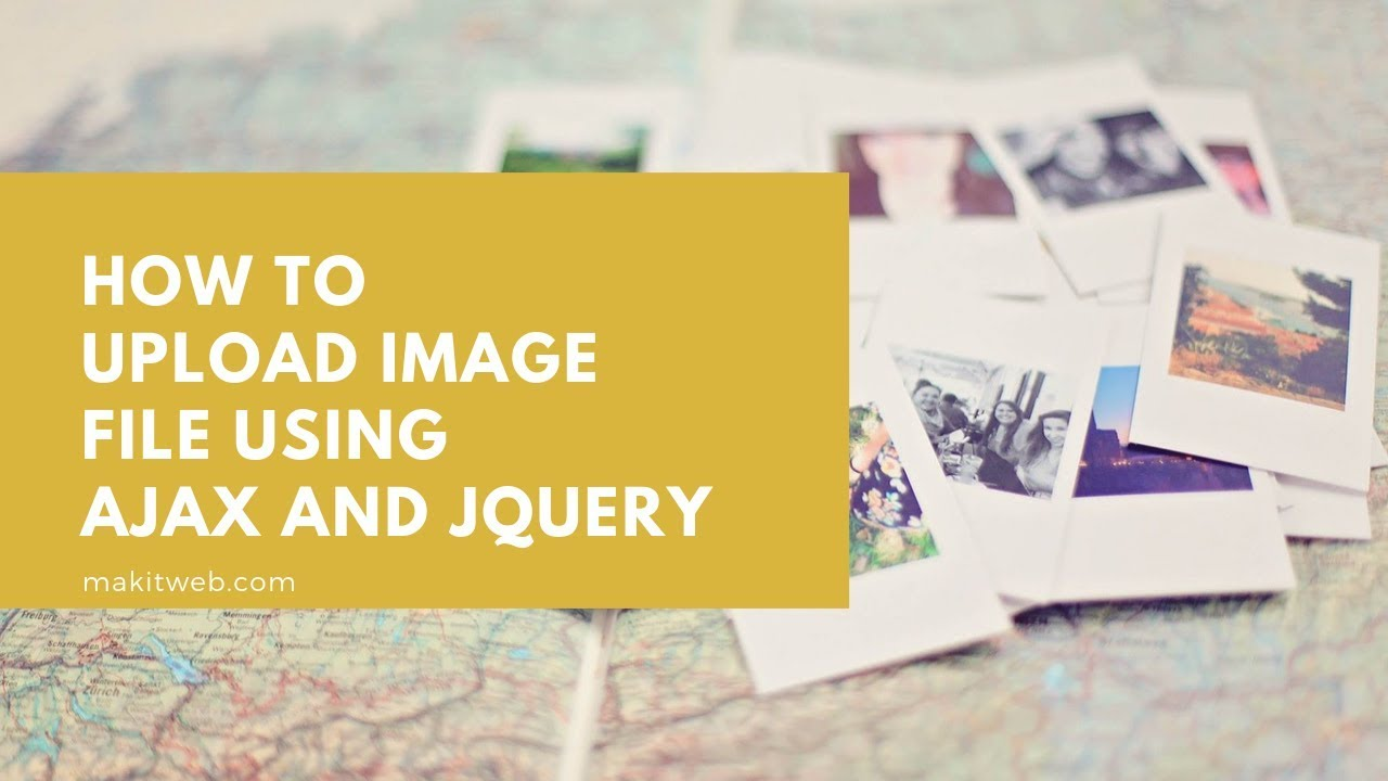 How to upload Image file using AJAX using jQuery
