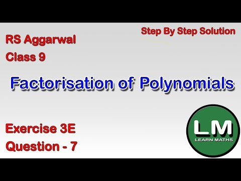 Factorisation Of Polynomials   Class 9 Exercise 3E Question 7   RS Aggarwal  Learn Maths
