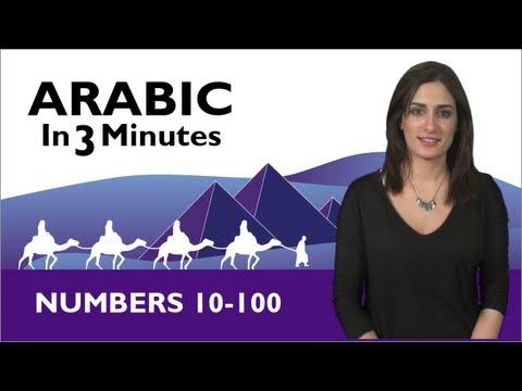 Learn Arabic - Arabic In 3 Minutes - Numbers 10-100