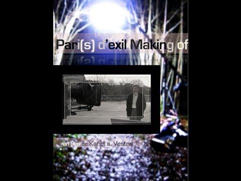 PARI(S) D'EXIL MAKING OF