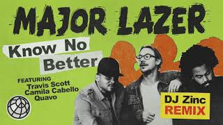 Baixar Major Lazer - Know No Better (feat. Travis Scott, Camila Cabello & Quavo) (DJ Zinc Remix)