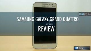 Samsung Galaxy Grand Quattro Review