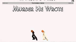 Worl A Girl - Murder He Wrote