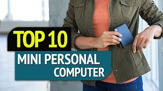 TOP 10: Best Mini Personal Computer