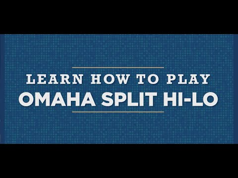 Learn How To Play: Omaha Split Hi-Lo