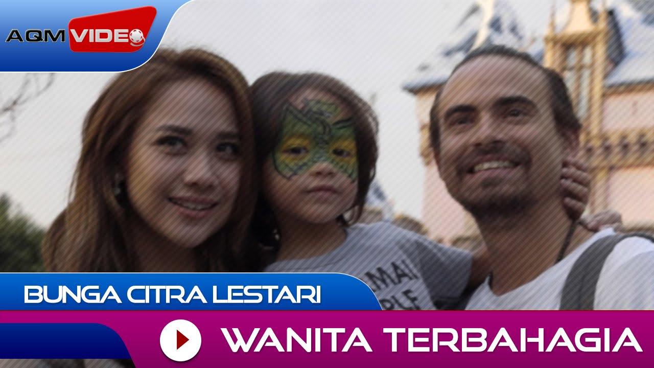 Download Bunga Citra Lestari - Wanita Terbahagia   Official Video