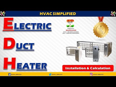 HVAC Electric Duct Heater Installation & Calculation.