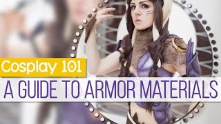 Cosplay 101: A Guide to Armor Materials || MangoSirene