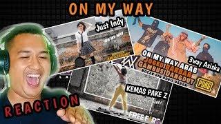 ON MY WAY COVER VERSI ARAB, JUST INDY On My Way x Lily, Dan I'M OTW KEMAS PAKE Z REACTION VIDEO