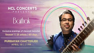 HCL Concerts Baithak Ep: 4 - Purbayan Chatterjee