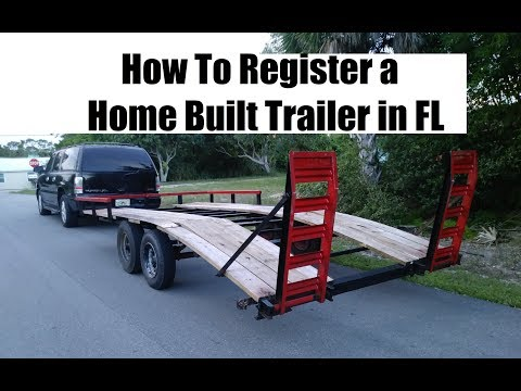How to Register a Home Built Trailer in Florida