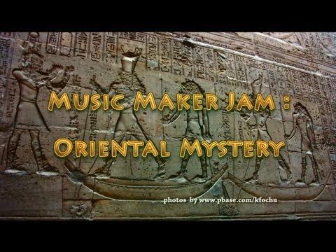 Music Maker Jam - Oriental Mystery