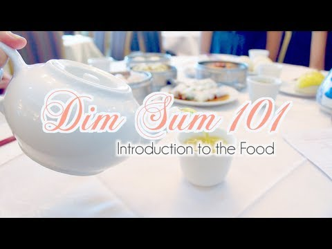 Dim Sum 101: Introduction to the Food