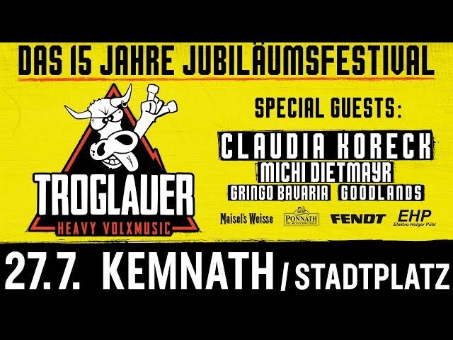 TROGLAUER - DAS 15 JAHRE JUBILÄUMSFESTIVAL - TRAILER