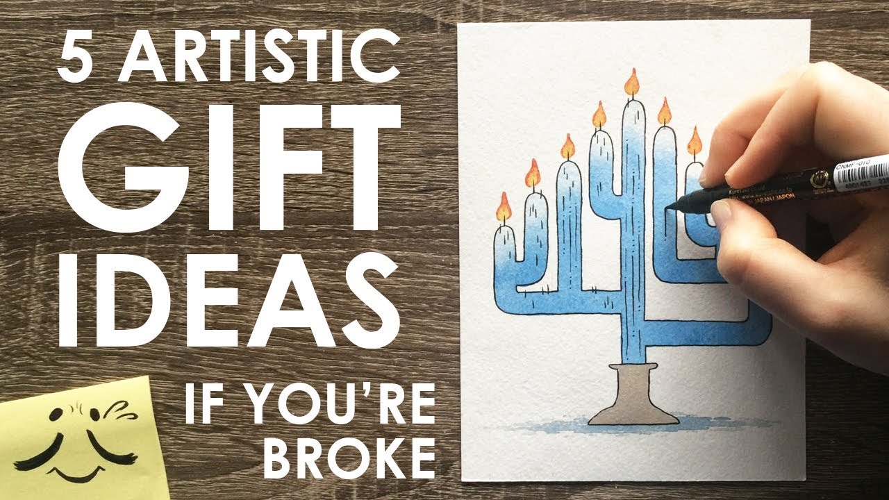 5 Okay Art Gift Ideas If You Re Broke Youtube