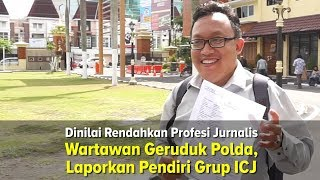Wartawan Geruduk Polda DIJ, Laporkan Pendiri Grup ICJ