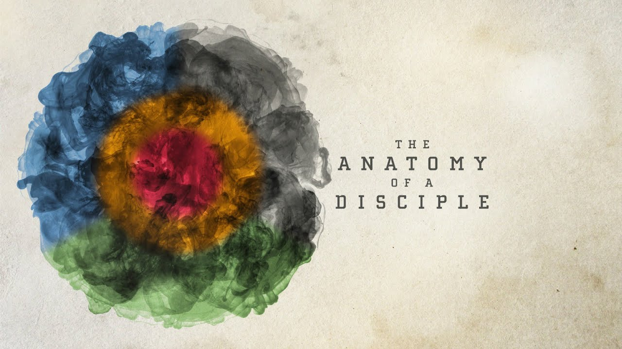 What is the Anatomy of a Disciple? - YouTube