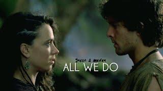 Jason & Medea - All we do