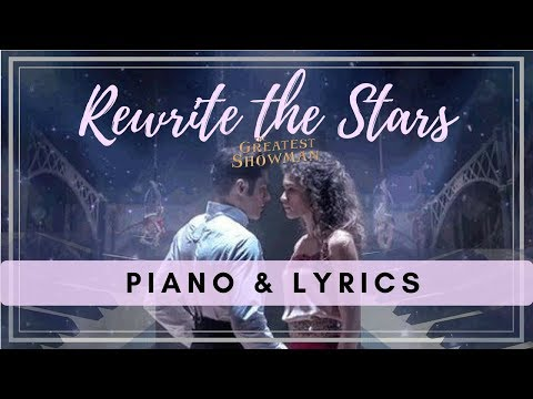 """Rewrite the Stars"" (The Greatest Showman) - Digital Piano Cover with Lyrics"