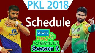 Pro Kabaddi 2018 Schedule & Time Table