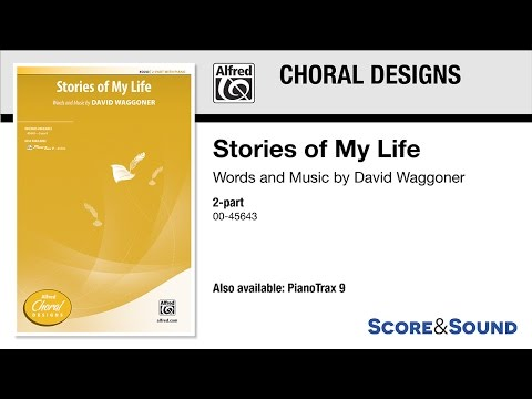 Stories of My Life, by David Waggoner – Score & Sound