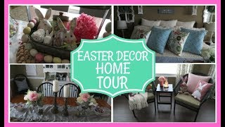 Easter Home Decor Tour | March 2018