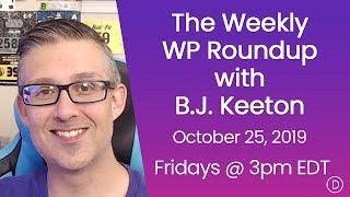 الأسبوعية WP تقرير اخبارى مع B. J. كيتون (25 أكتوبر 2019)