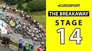 The Breakaway: Stage 14 Analysis | Tour de France 2019 | Cycling | Eurosport