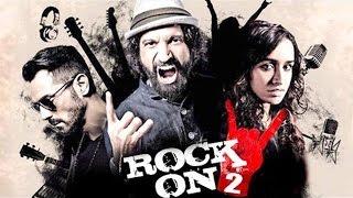 Rock On 2 Full Movie Review | Farhan Akhtar, Shraddha Kapoor, Arjun Rampal, Purab Kohli