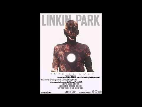 Linkin Park - Burn It Down [Full HD 1080p (440kbps, 96kHz Audio)]