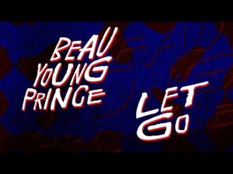 Клип Beau Young Prince - Let Go