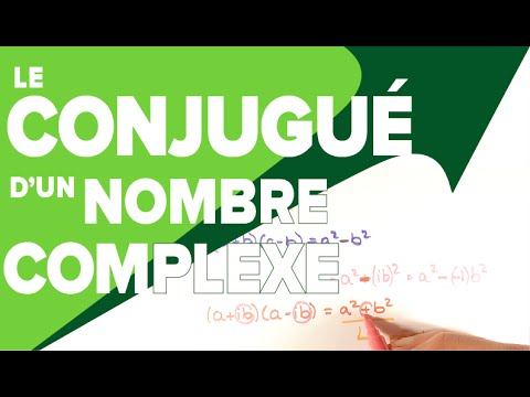Conjugue D Un Nombre Complexe Mathrix Youtube