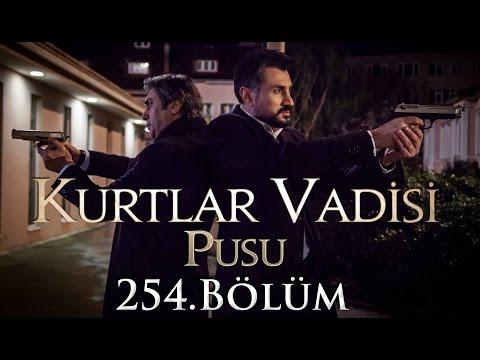 Kurtlar Vadisi Pusu 254. Bölüm HD   English Subtitles   ترجمة إلى العربية