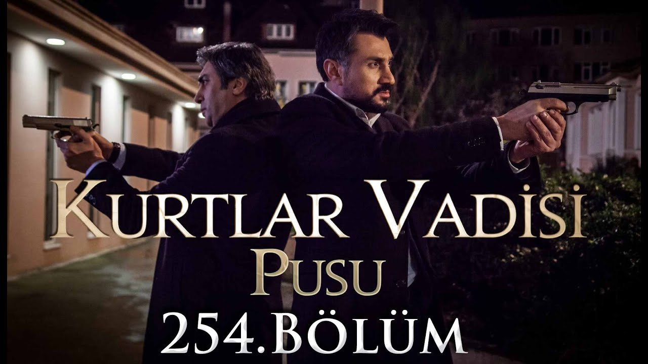 Download Kurtlar Vadisi Pusu 254. Bölüm HD | English Subtitles | ترجمة إلى العربية